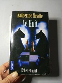 Katherine  Neville  Le  Huit  (法文原版小说)