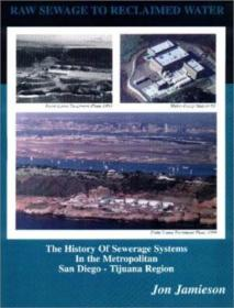 Raw Sewage To Reclaimed Water: The History Of Sewerage Systems In The Metropolitan San Diego-tijuana