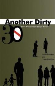 Another Dirty Thirty: More Words Smart People Misuse