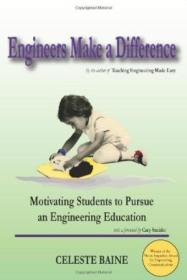 Engineers Make A Difference: Motivating Students To Pursue An Engineering Education With A Foreword