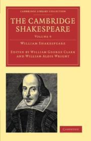 The Cambridge Shakespeare (cambridge Library Collection - Shakespeare And Renaissance Drama)
