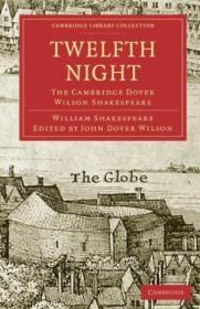 Twelfth Night: The Cambridge Dover Wilson Shakespeare (cambridge Library Collection - Shakespeare An
