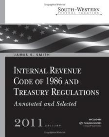 South-western Federal Taxation: Internal Revenue Code Of 1986 And Treasury Regulations  Annotated An