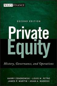 Private Equity: History  Governance  And Operations