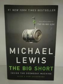 迈克尔·刘易斯:大空头 Michael Lewis :The Big Short Inside the Doomsday Machine (W. W. Norton 2011年版) 英文原版书