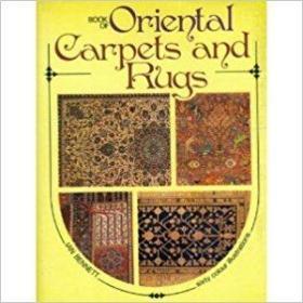 Book of Oriental Carpets and Rugs东方地毯