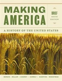 Making America: A History Of The United States  Brief (mindtap Course List)