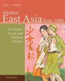 Modern East Asia From 1600: A Cultural  Social  And Political History  Vol. 2  3rd Edition