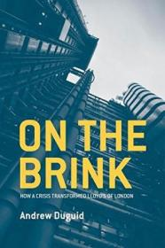 On The Brink: How A Crisis Transformed Lloyds Of London