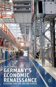 Germanys Economic Renaissance: Lessons For The United States
