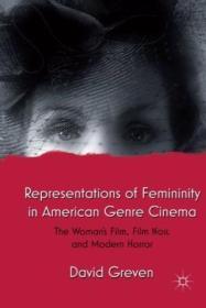 Representations Of Femininity In American Genre Cinema: The Womans Film  Film Noir  And Modern Horr