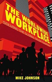 The Worldwide Workplace: Solving The Global Talent Equation