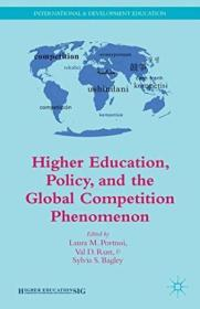 Higher Education  Policy  And The Global Competition Phenomenon (international And Development Educa