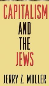 资本主义和犹太人 Capitalism and the Jews