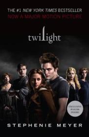 The Twilight Saga: Twilight (Movie Tie-in Edition)暮光之城-电影版小说