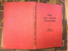 For All Piano Teachers致所有钢琴教师,1955布面精装九品