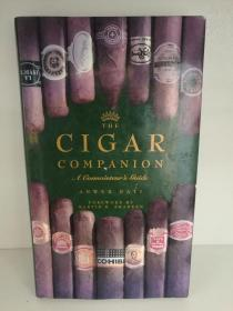 雪茄鉴赏全指南 The Cigar Companion A Connoisseurs Guide 英文原版书