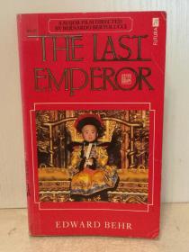 末代皇帝溥仪传 The Last Emperor by Edward Behr (中国) 英文原版书