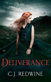 Deliverance: Number 3 in series (Couriers Daughter Trilogy)