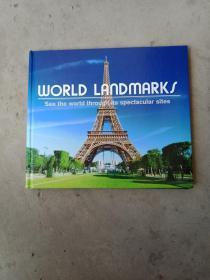 WORLD LANDMARKS see the world through its spectacular sites世界地标  通过其壮观的景点看到世界  12开精装