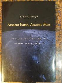 Ancient Earth, Ancient Skies: The Age of Earth and its Cosmic Surroundings