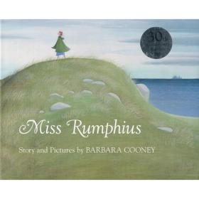 Miss Rumphius:30th Anniversary Edition 《花婆婆》30周年纪念版(平装)