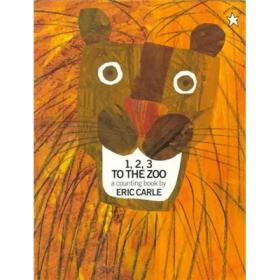 1, 2, 3 to the Zoo1、2、3,去动物园 英文原版
