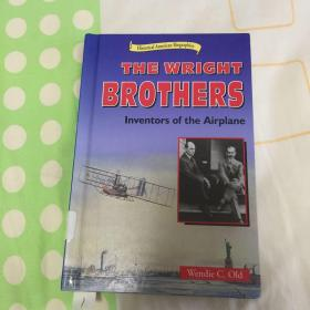 莱特兄弟 飞机的发明者The Wright Brother Inventors of the Airplane