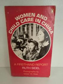 Ruth Sidel : Women and Child Care in China 英文原版书