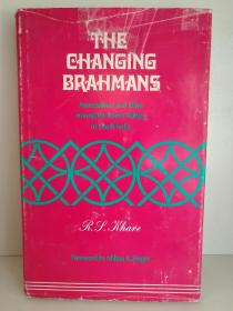 The Changing Brahmans:Associations and Elites Among the Kanya-Kubjas of North India by R. S. Khare (印度) 英文原版书