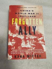 《Forgotten Ally: China s World War II, 1937-1945》