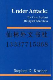 【包邮】UNDER ATTACK/THE CASE AGAINST BILINGUAL EDUCATION