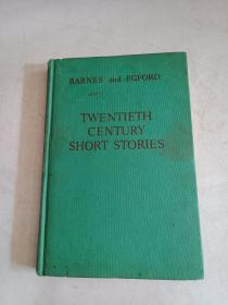 TWENTIETH CENTURY SHORT STORIES  32开精装 见图 包邮