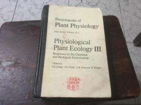 encyclopedia of plant physiology  physiological plant ecology;英文版; 植物生理生态学 3 对化学和生物环境的反应