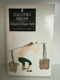 叶君健 Yeh Chun Chan : The Open FieldsYeh Chun Chan (中国/文学) 英文版
