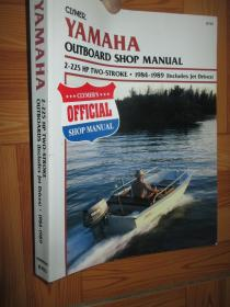 Yamaha Outboard Shop Manual  2-225 HP Two-Stroke 1984-1989 (Includes Jet Drives)       【详见图】