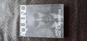 葡萄牙语原版 JARDIM DAS TORMENTAS CONTOS.AQUILINO RIBEIRO