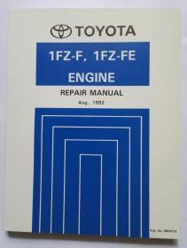 TOYOTA  1FZ-F,1FZ-FE发动机《修理手册》1992年8月