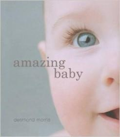 Amazing Baby: The Amazing Story of the First Two