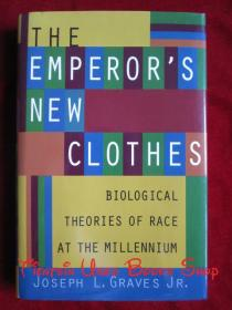 The Emperors New Clothes: Biological Theories of Race at the Millennium(英语原版 精装本)皇帝的新衣:千禧年的种族生物学理论