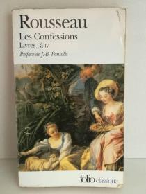 让-雅克·卢梭:忏悔录 I-IV   Jean-Jacques Rousseau:Les Confessions: Livres I à IV 法文原版书