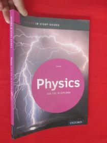 IB Physics: Study Guide: For the IB Diplom...  (大16开)  【详见图】,全新未开封