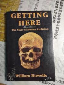 请看品相描述,外文原版-GETTING HERE (new edition)the story of human evolution (人类进化史话)