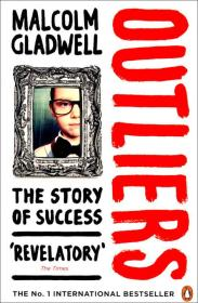 Outliers: The Story of Success 异类:不一样的成功启示录