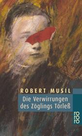 德文 德语 Die Verwirrungen des Zöglings Törleß 学生托乐思的迷惘 学生特尔莱斯的困惑 罗伯特·穆齐尔 奥地利 德国原版