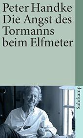 德语小说 Die Angst des Tormanns beim Elfmeter 彼得·汉德克 德文原版 德国进口 奥地利作家