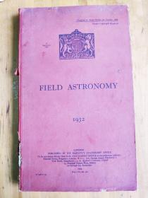 1932年英文原版:Field Astronomy(野外天文学)