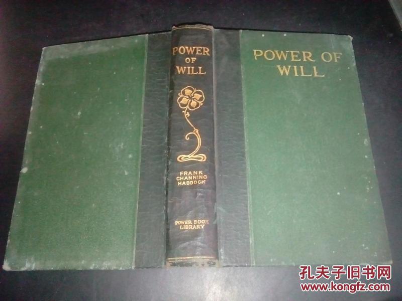 POWER 0F  WILL【1919年版 上口烫金】精装