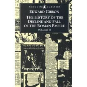 The History of the Decline and Fall of the Roman Empire: Vol. 3 (Penguin Classics)