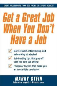 Get a Great Job When You Dont Have a Job